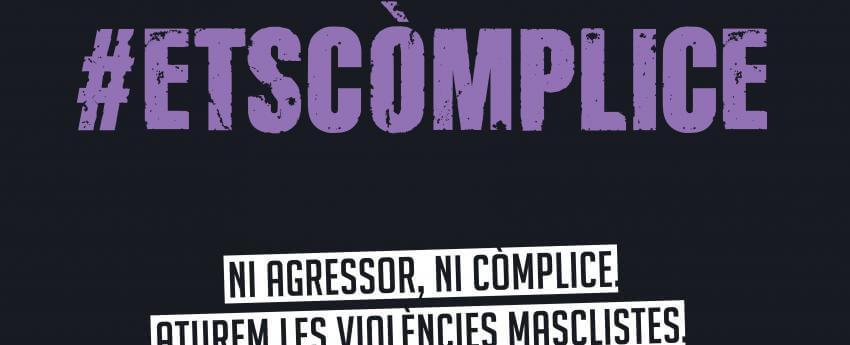 Cartell de la campanya institucional #EtsCòmplice