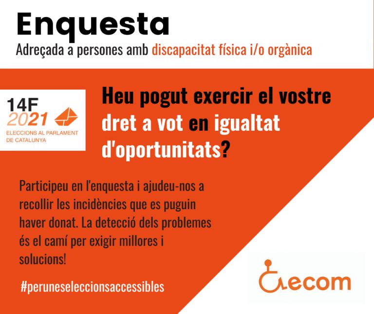 Cartell informatiu de l'enquesta on es formula la pregunta Heu pogut exercir el vostre dret a vot en igualtat d'oportunitats?